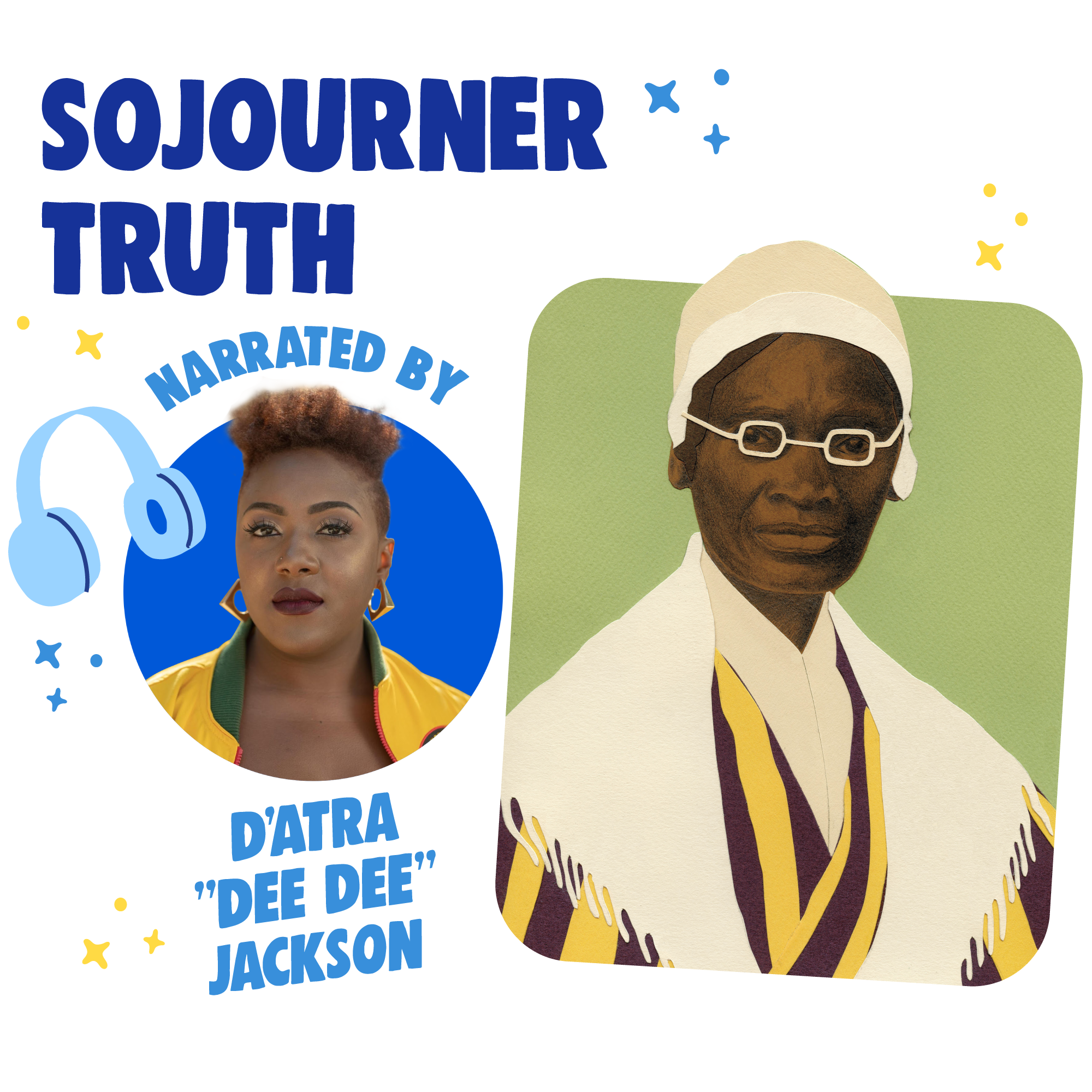 """Sojourner Truth Read By D'Atra """"Dee Dee"""" Jackson"""