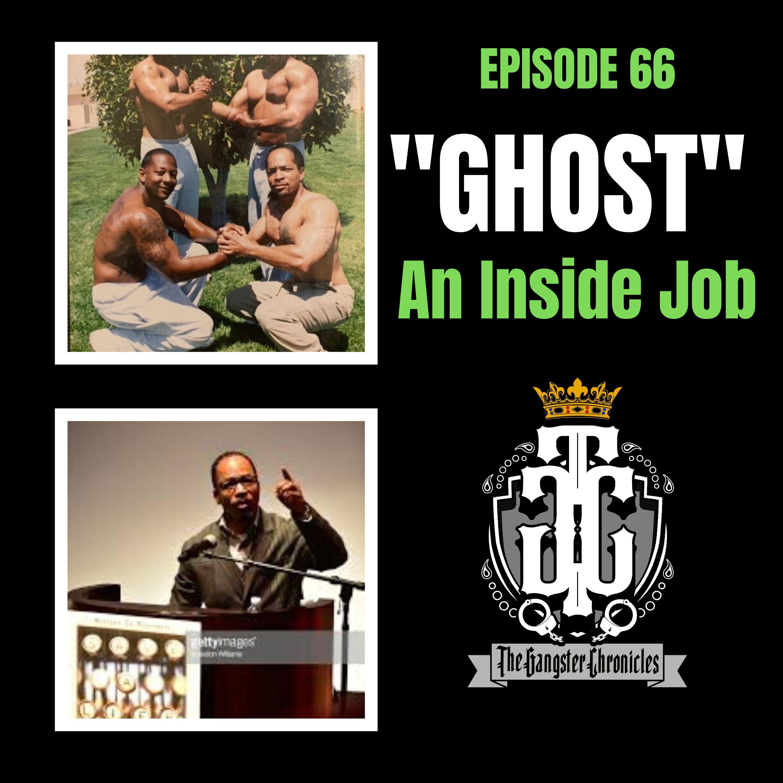 """Ghost : """"An Inside Job"""""""