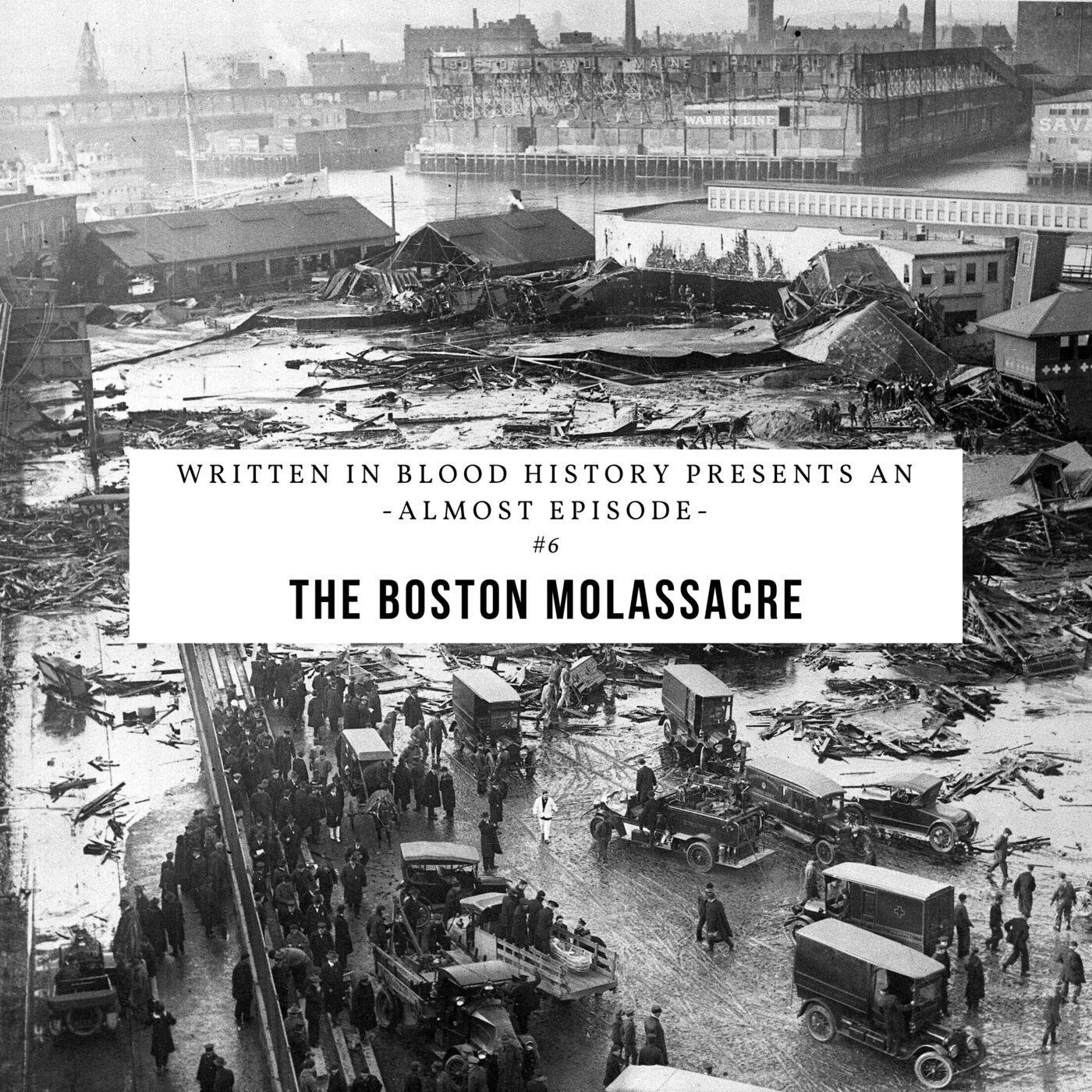 Almost Episode: The Boston Molassacre