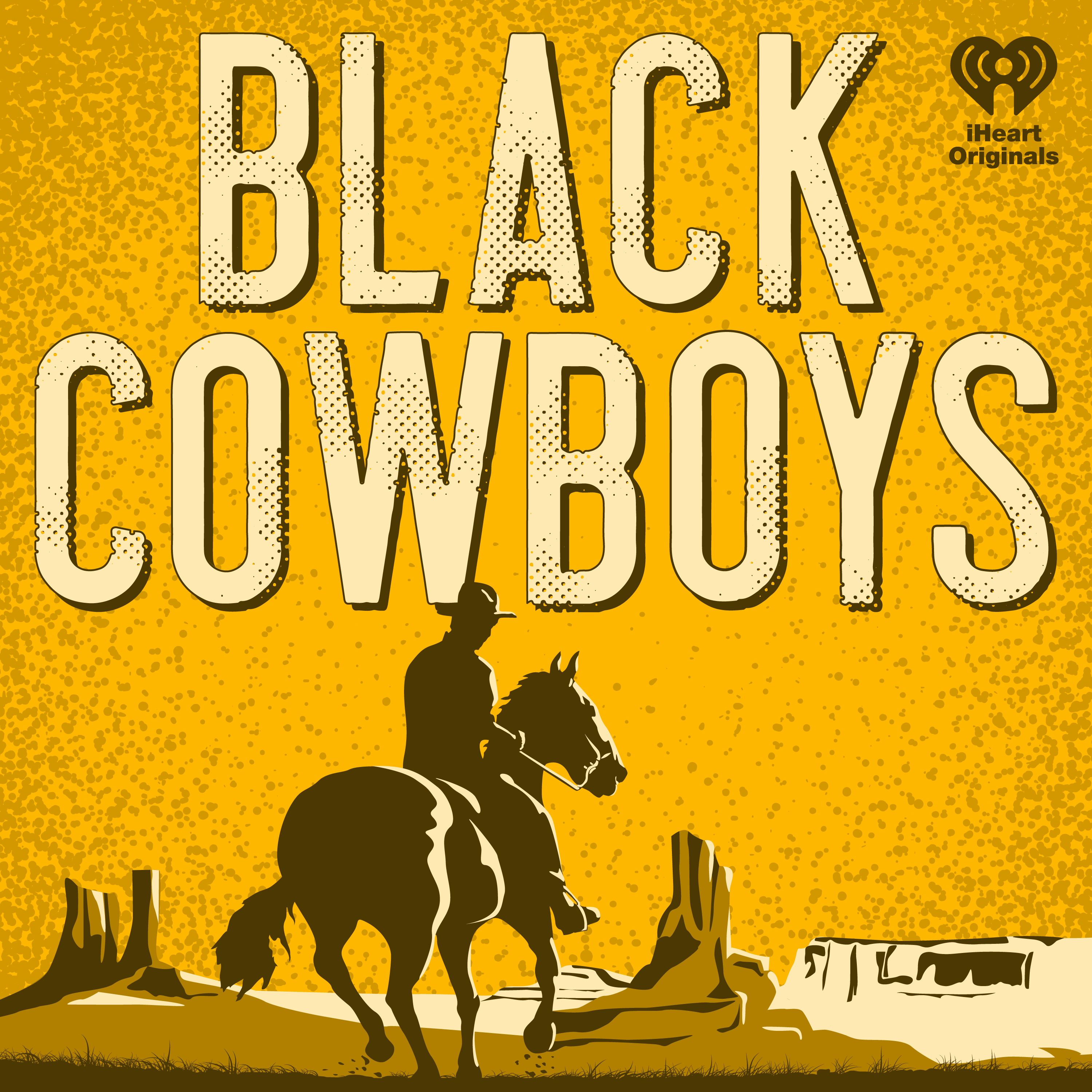 Introducing: Black Cowboys