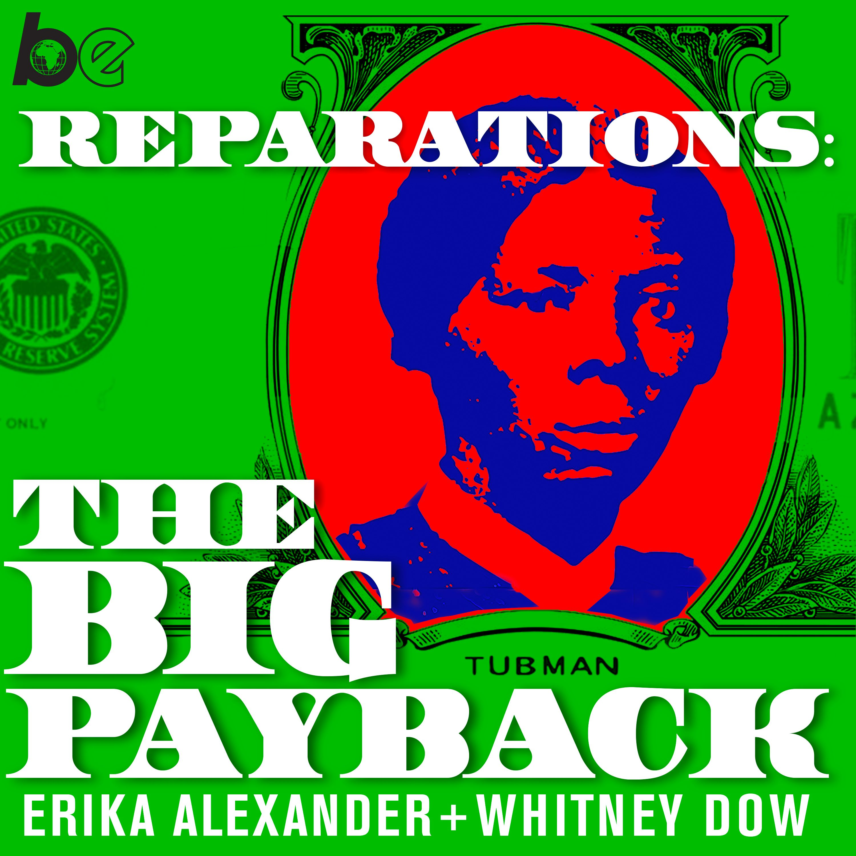 Introducing: Reparations: The Big Payback
