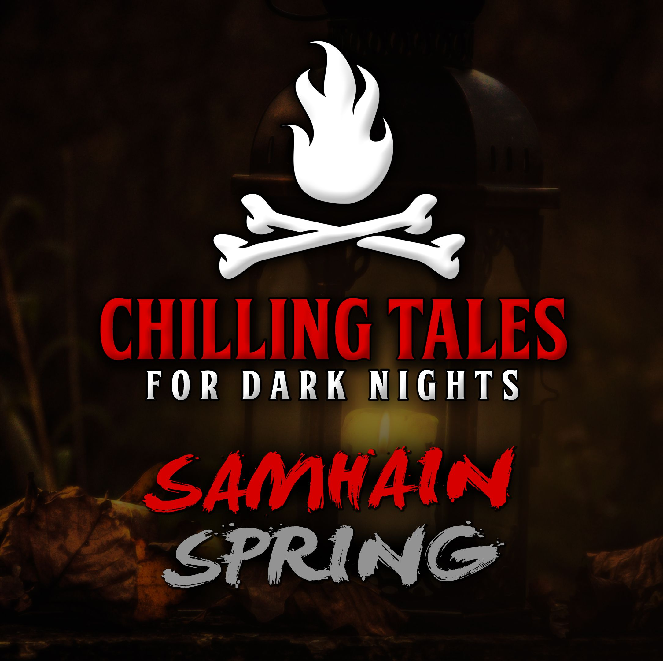 33: Samhain Spring – Chilling Tales for Dark Nights