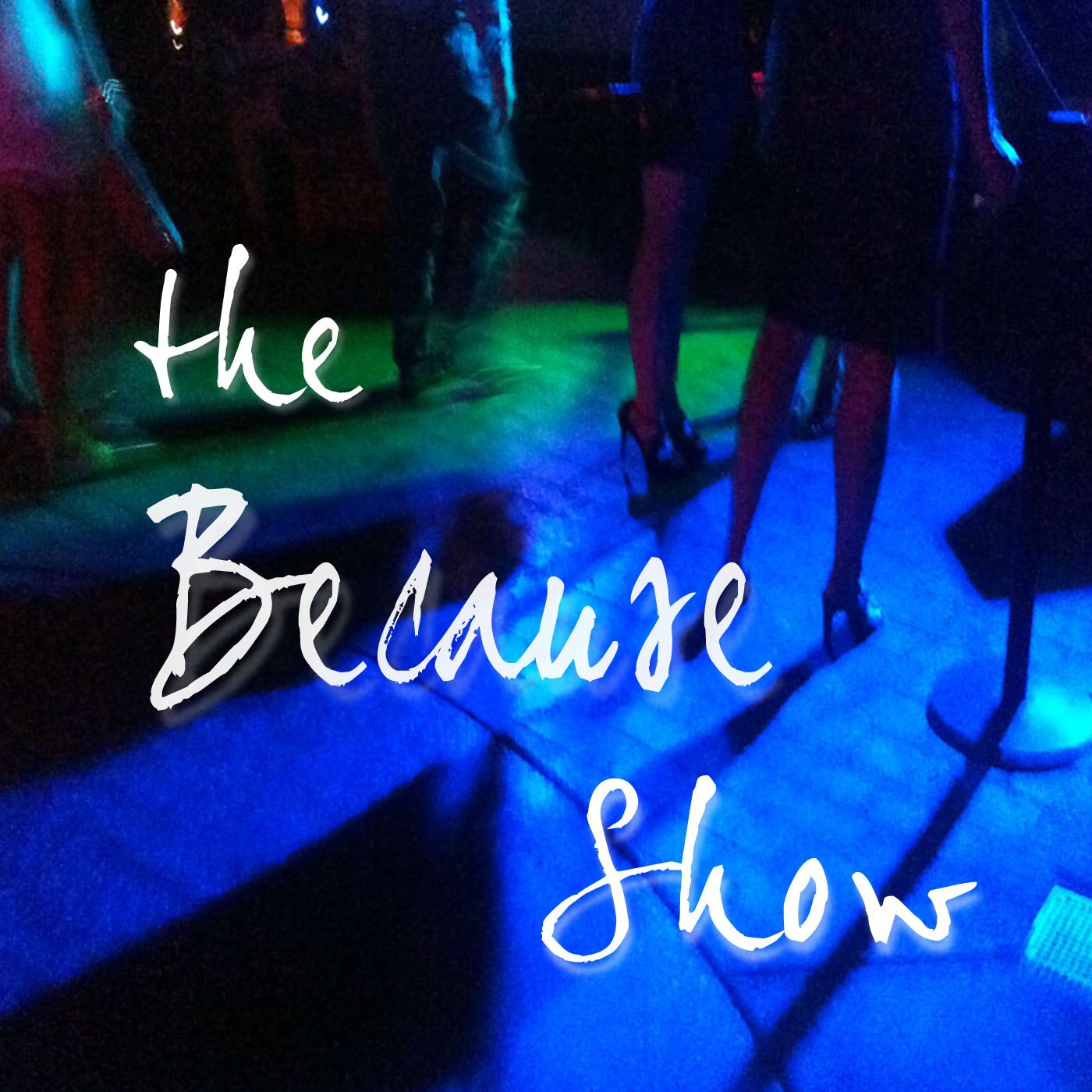 thebecauseshow