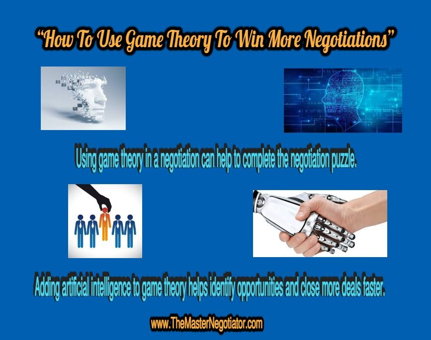 """How To Use Game Theory To Win More Negotiations"""