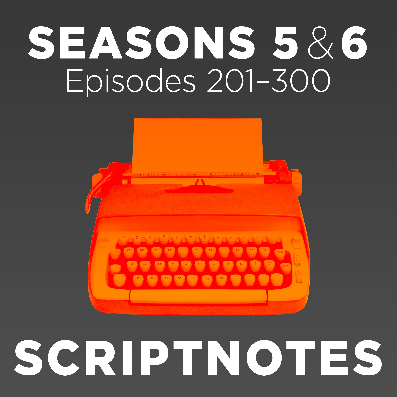 Scriptnotes | Seasons 5 & 6 podcast tile