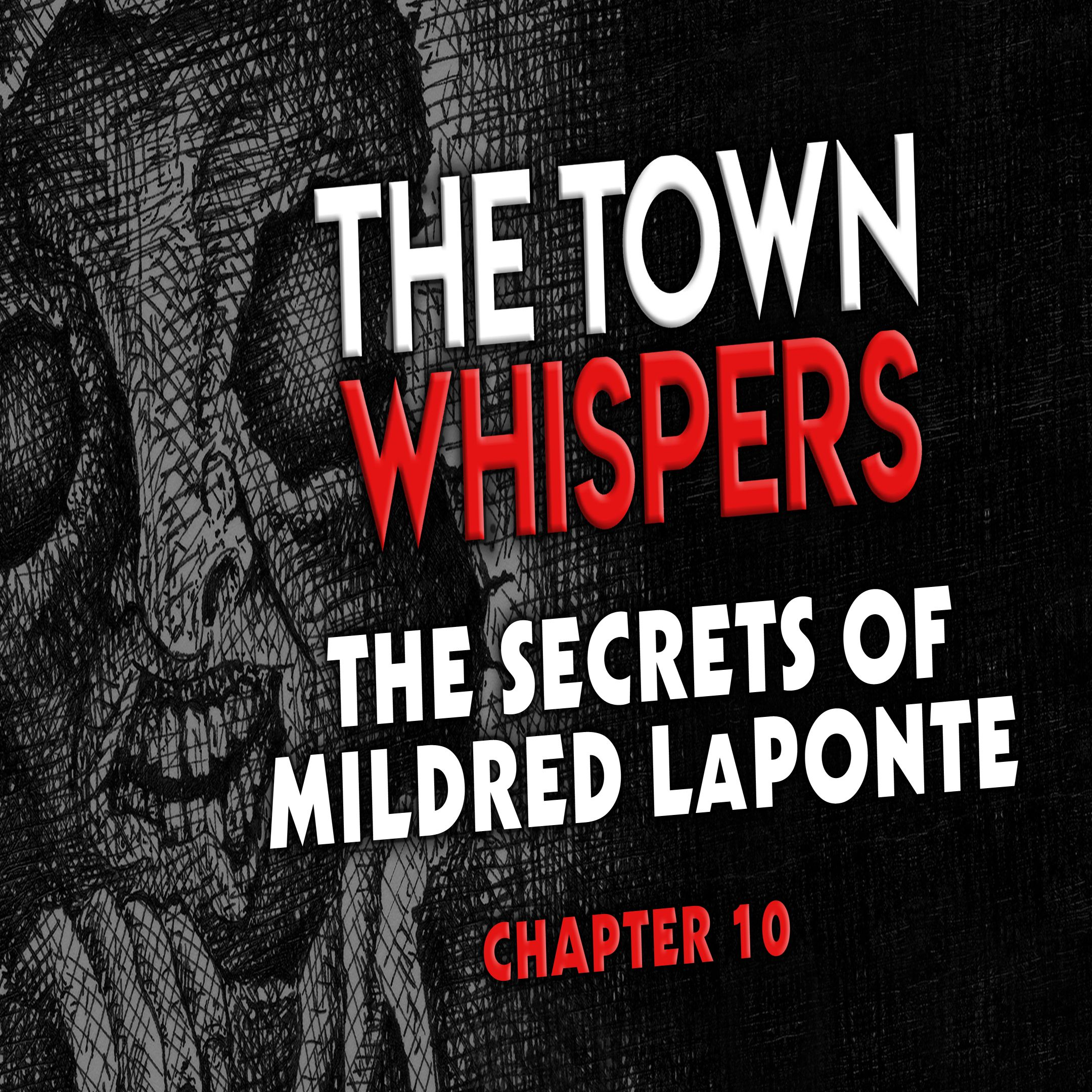 Chapter 10: The Secrets of Mildred LaPonte