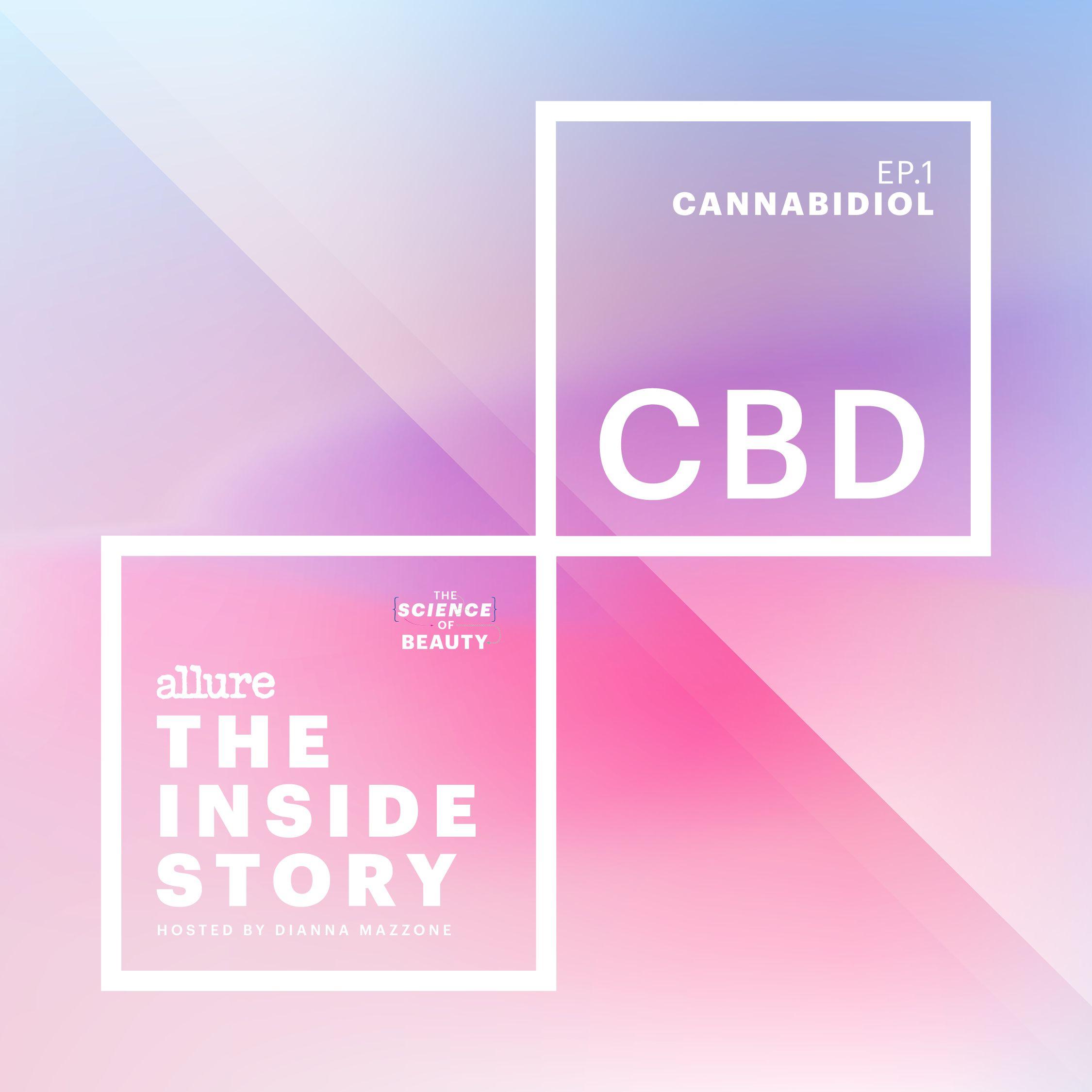 The Inside Story: CBD
