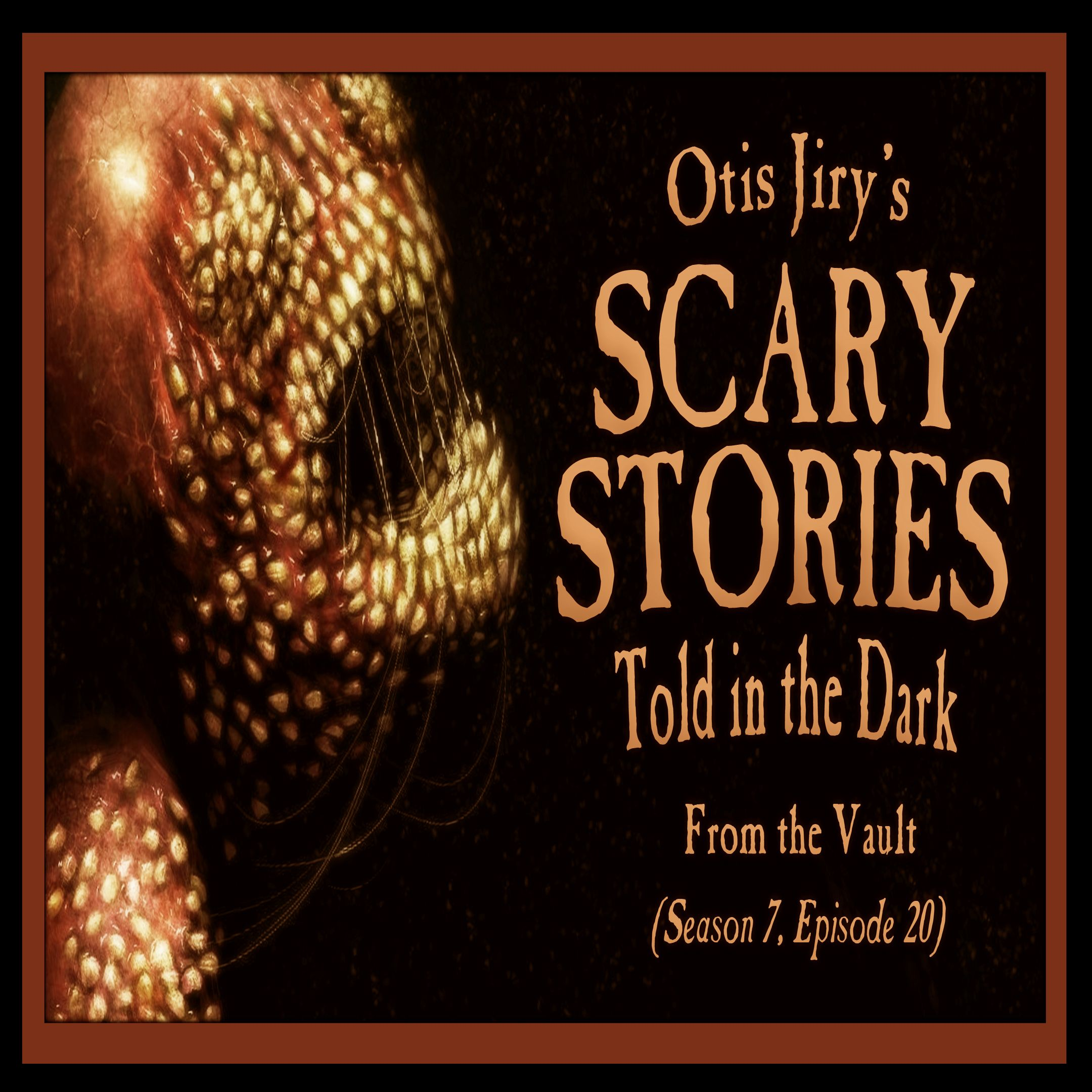 "S7E20 – ""From the Vault"" – Scary Stories Told in the Dark"