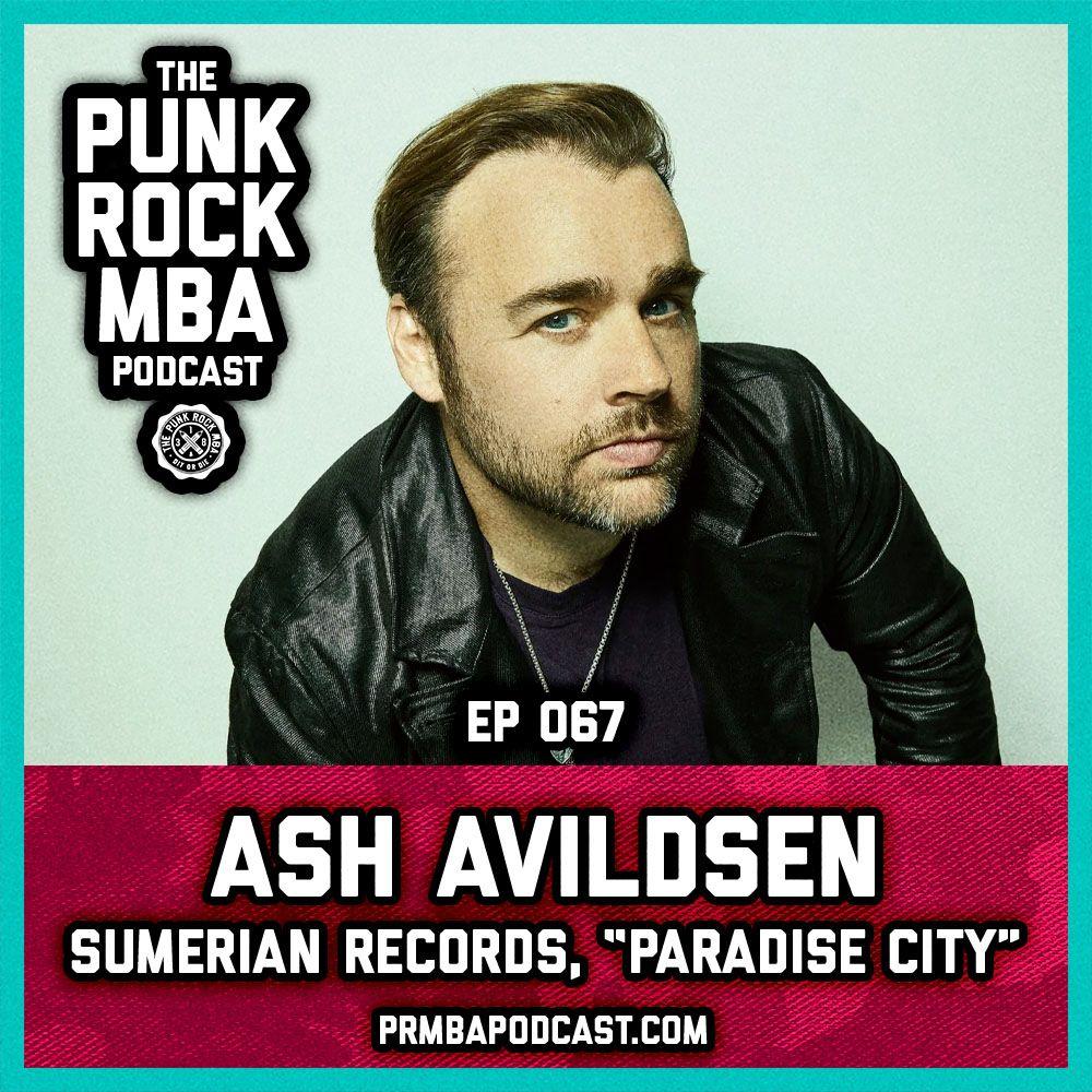 "Ash Avildsen (Sumerian Records, ""Paradise City"")"
