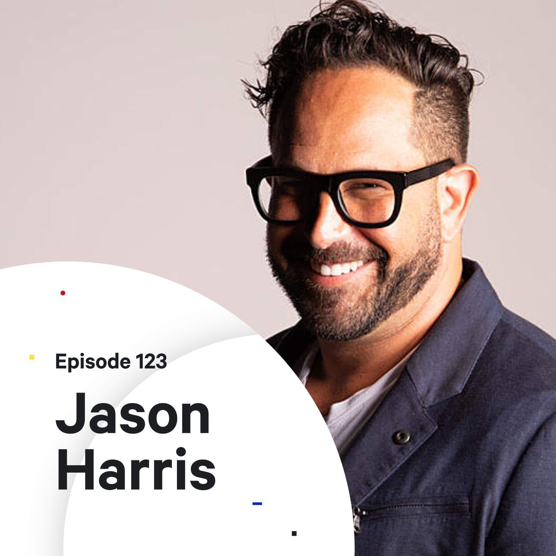 123 - How to Position Your Agency — with Jason Harris