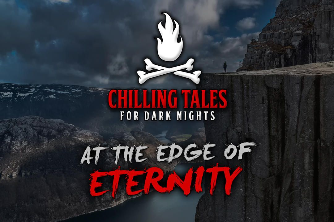 19: The Edge of Eternity – Chilling Tales for Dark Nights