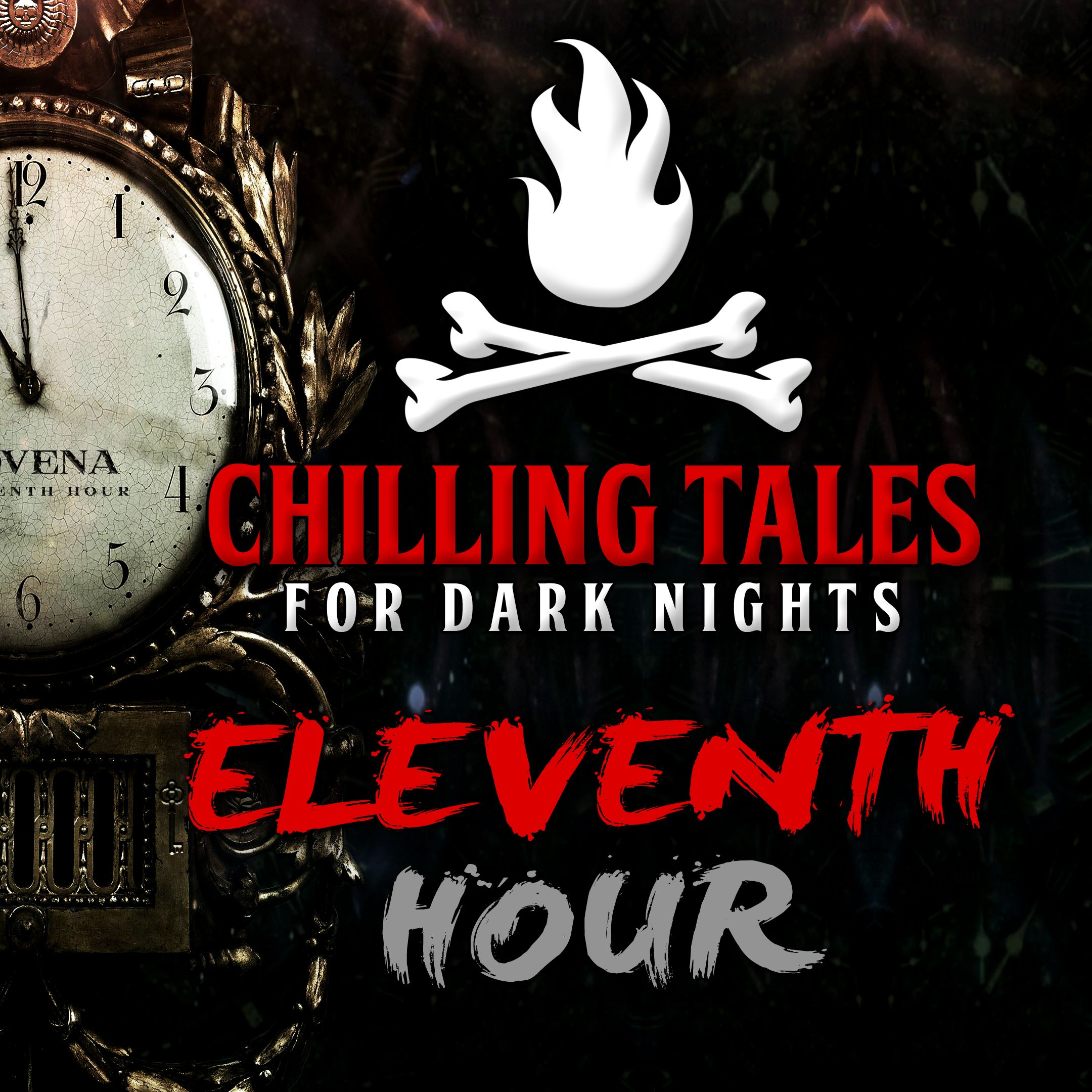 40: Eleventh Hour – Chilling Tales for Dark Nights