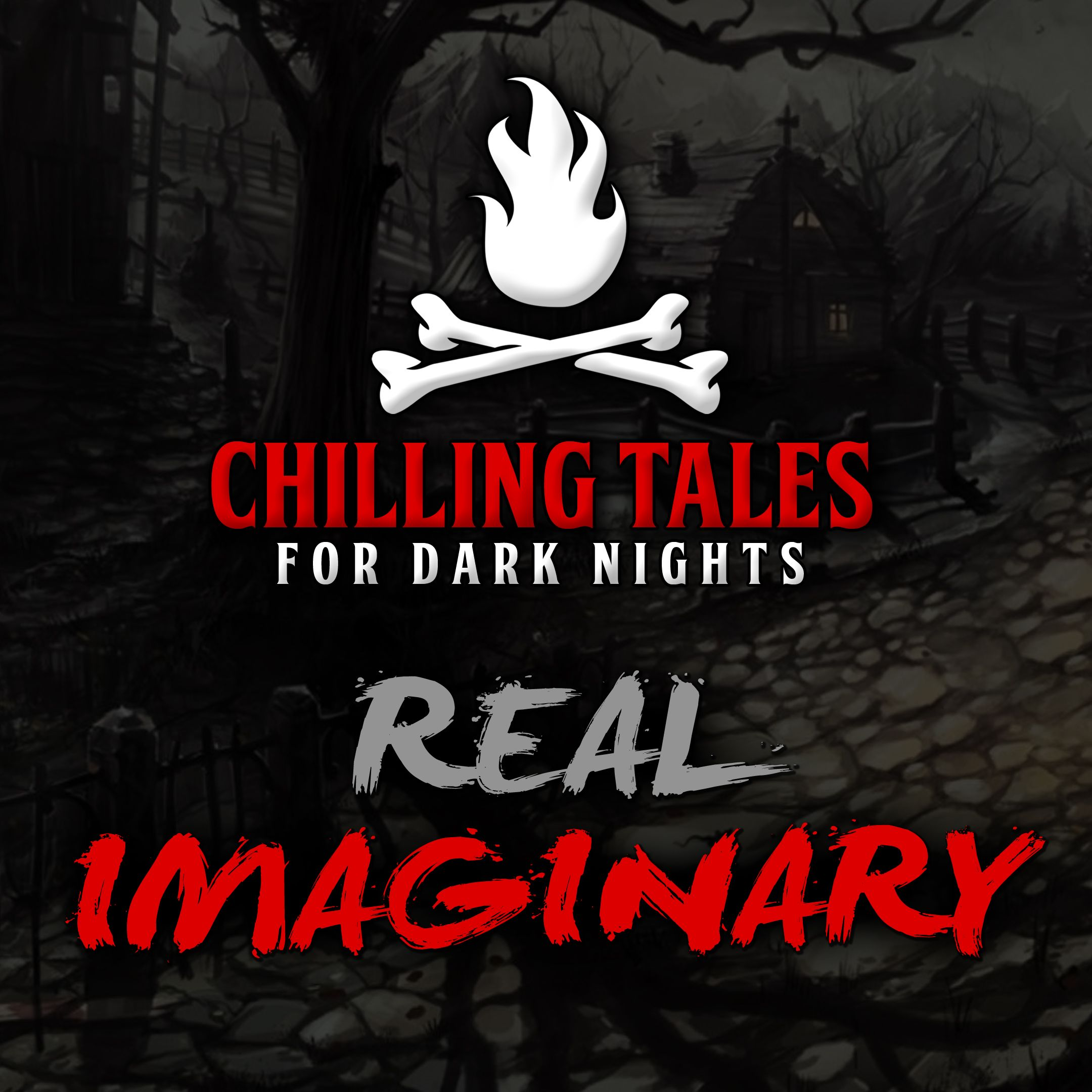 67: Real Imaginary – Chilling Tales for Dark Nights