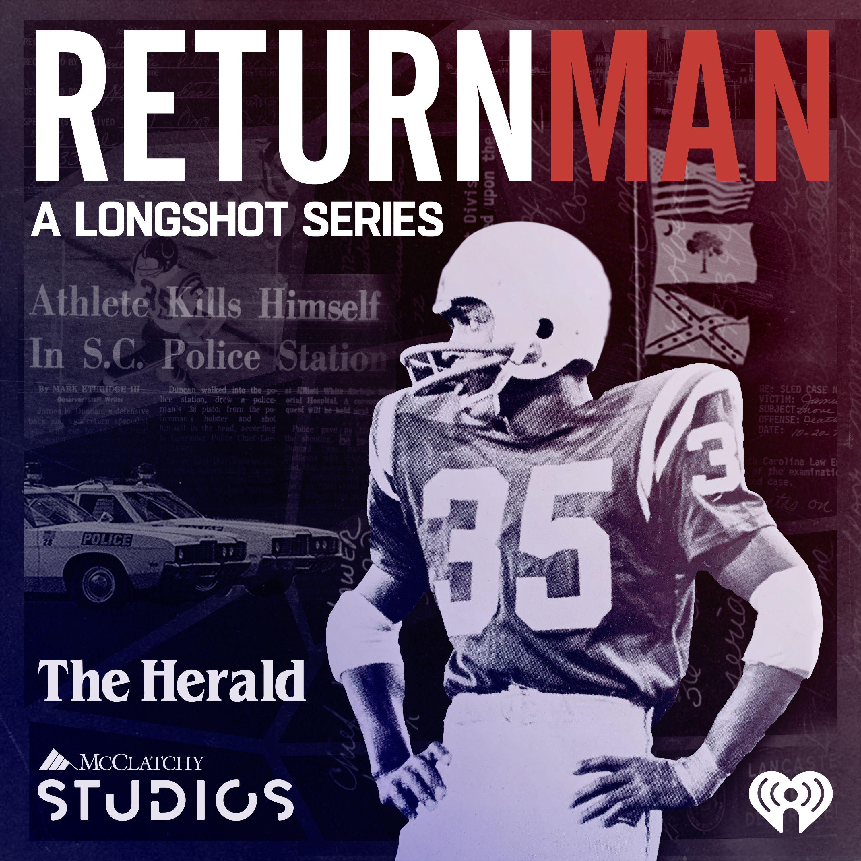 Introducing Longshot: Return Man Podcast