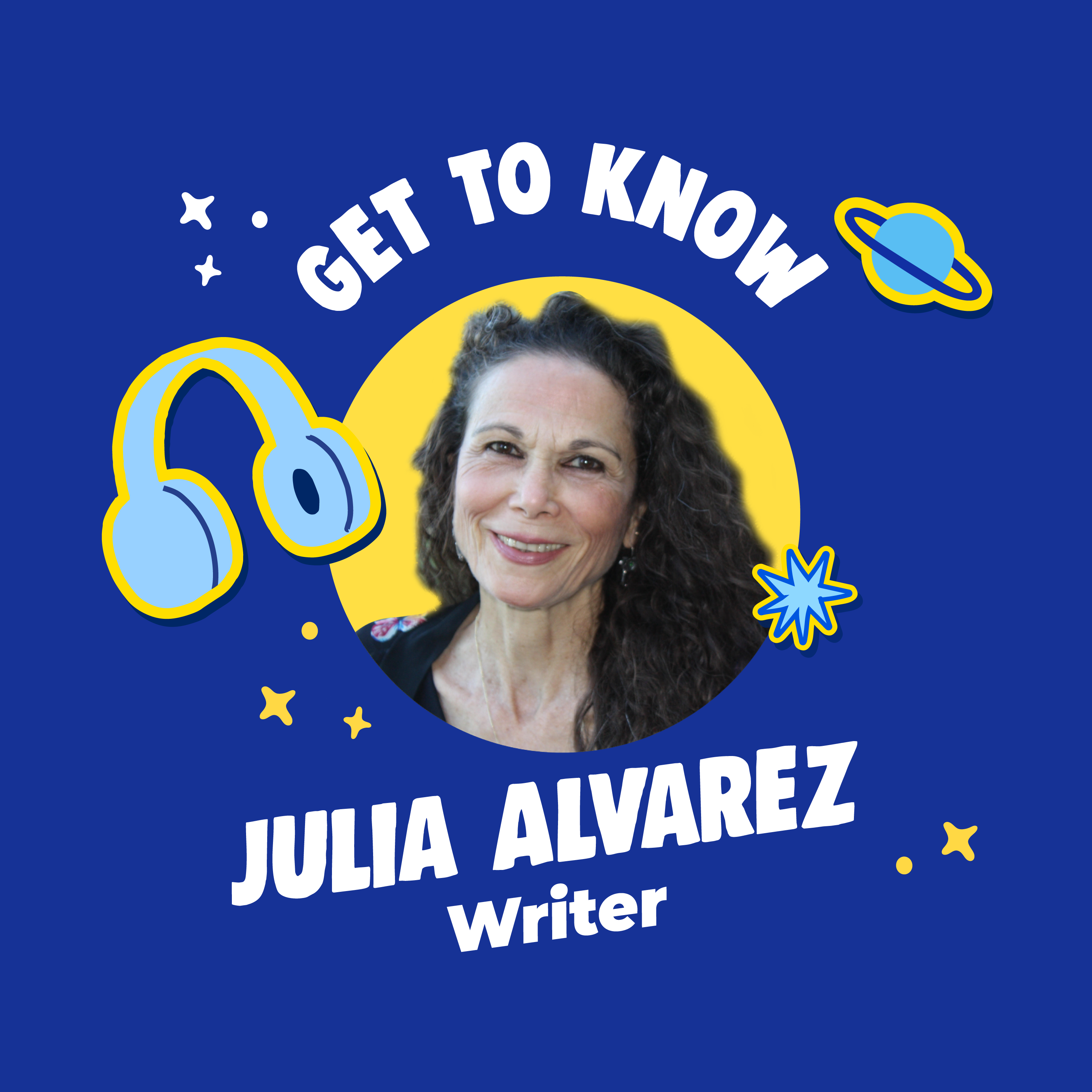 Get To Know The Mirabal Sisters, with writer Julia Alvarez!