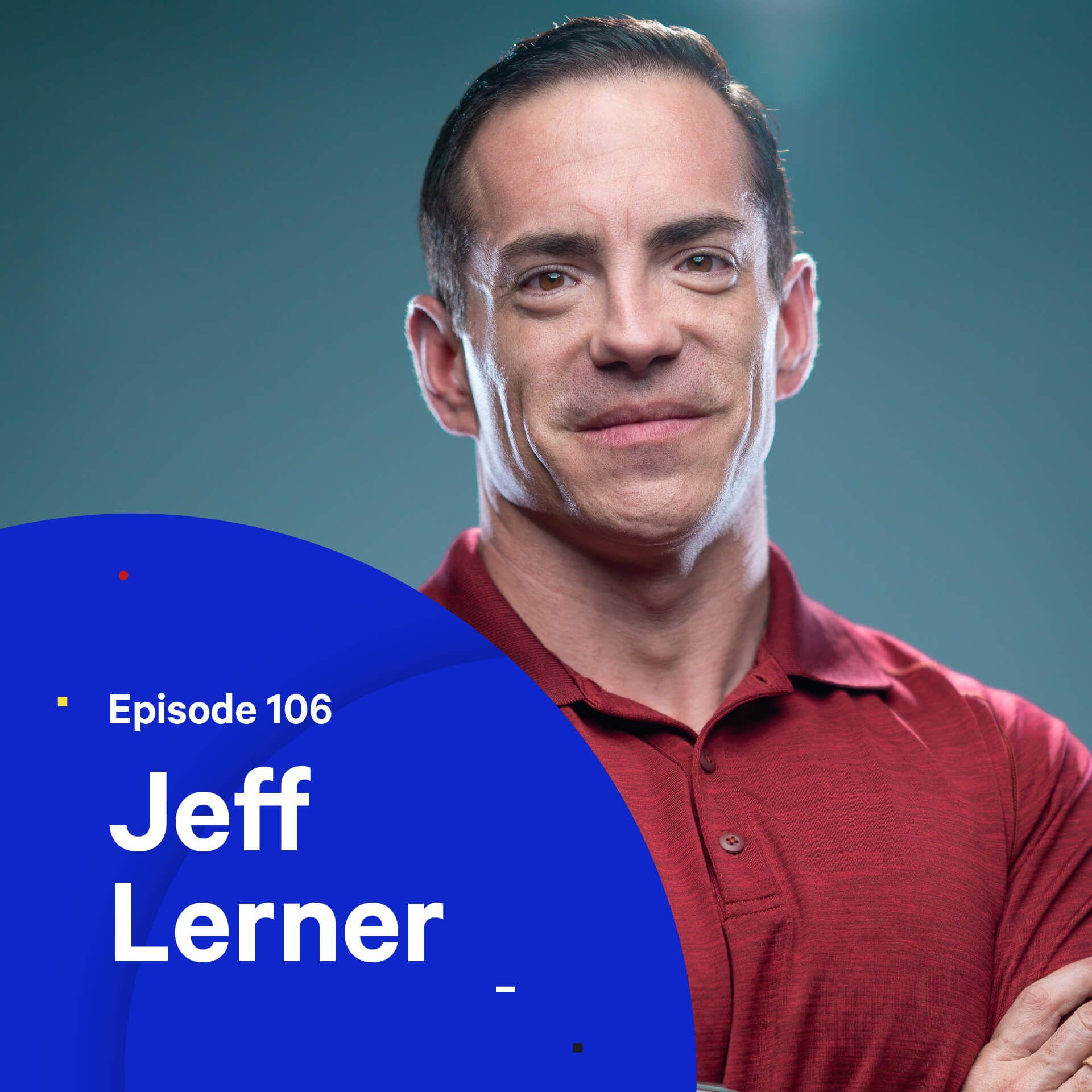 106 - Digital Real Estate — with Jeff Lerner