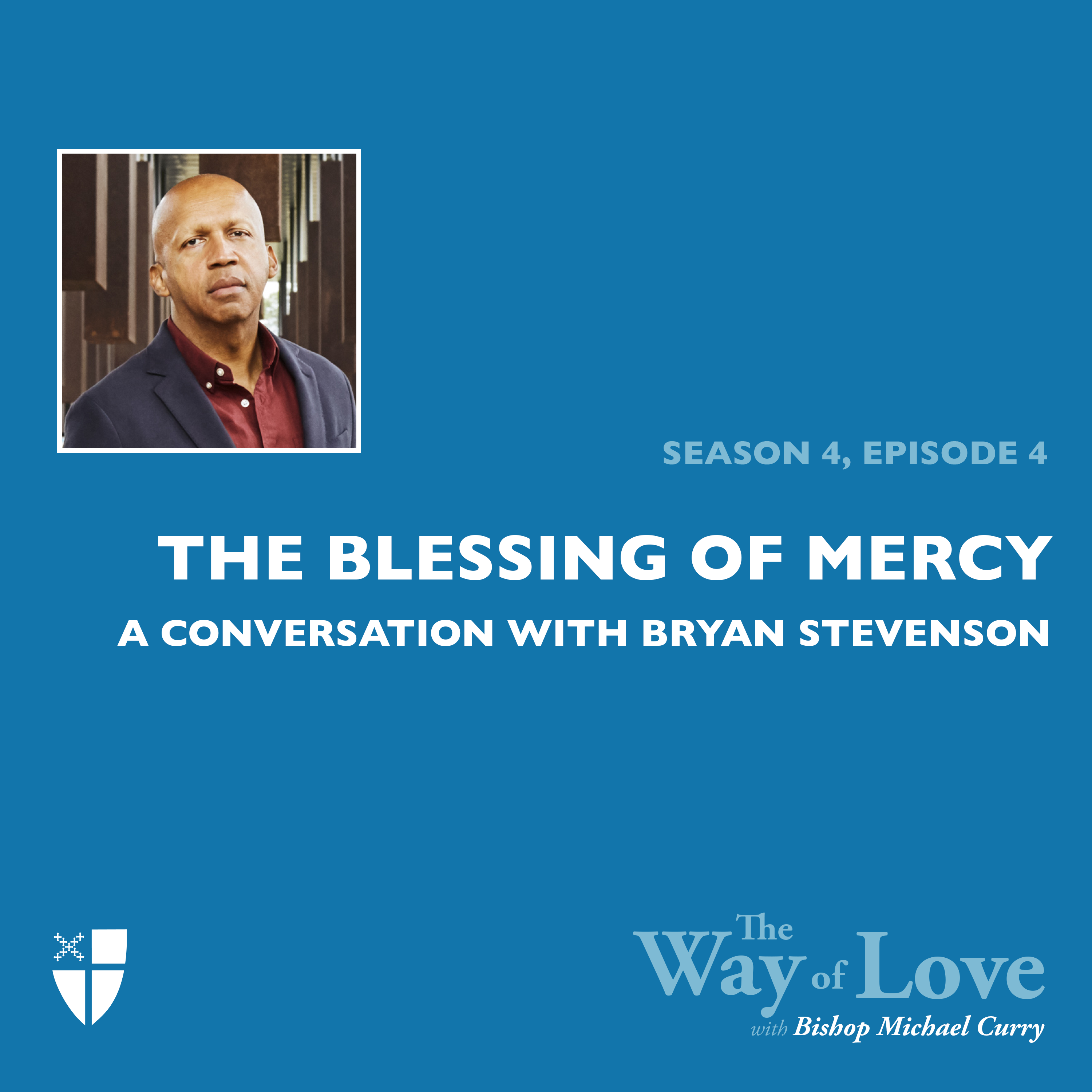 The Blessing of Mercy with Bryan Stevenson