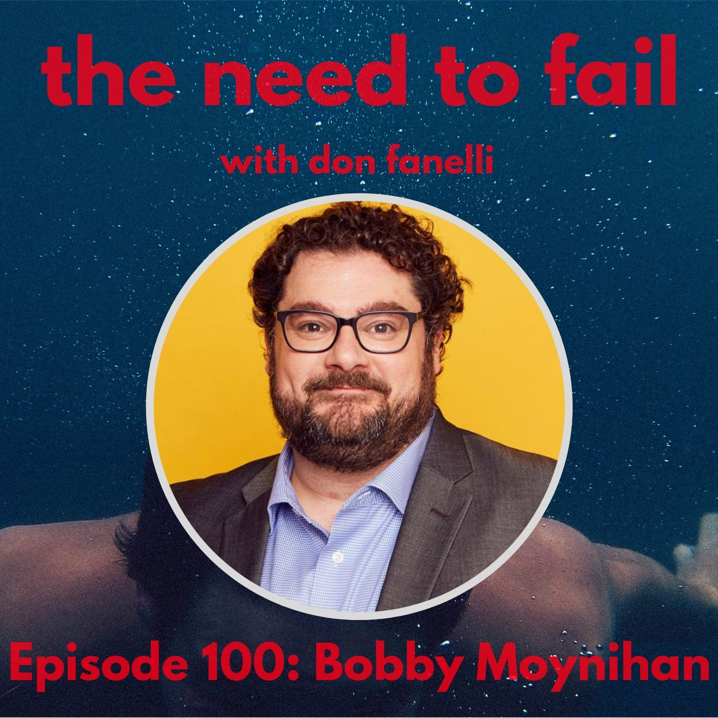 Episode 100: Bobby Moynihan (Live at The Lyric Hyperion)
