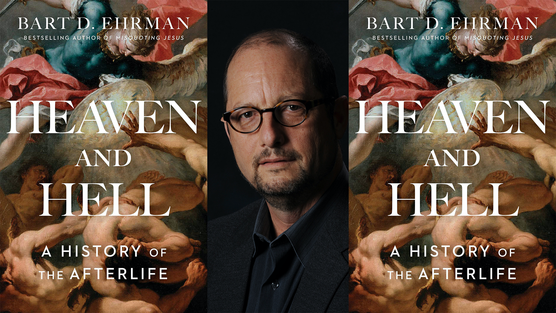Heaven and Hell with Bart Ehrman