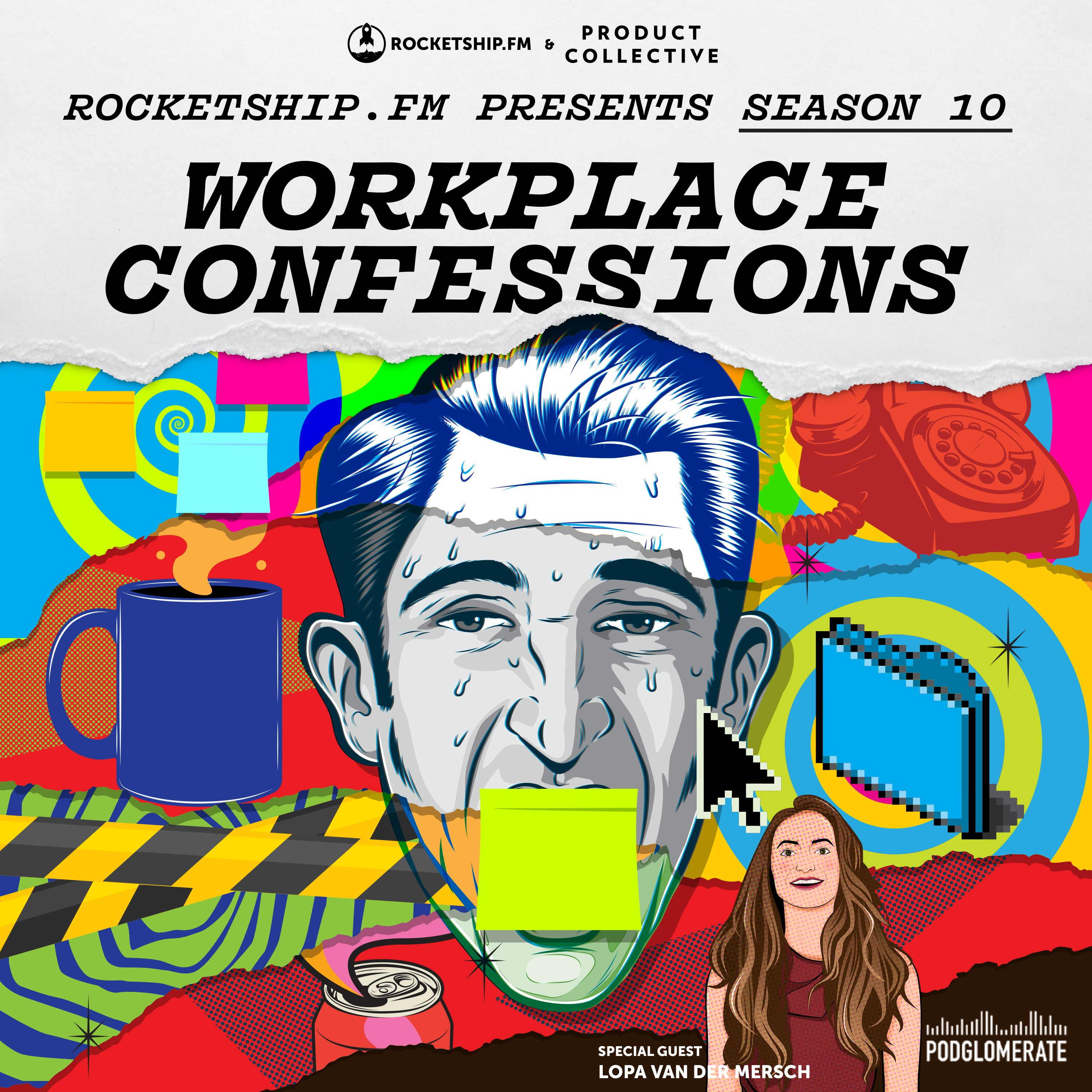 """Workplace Confessions: """"I stuff the complaint box"""" & """"I'm not Steve Jobs"""" with Lopa van der Mersch Founder & CEO of Rasa"""