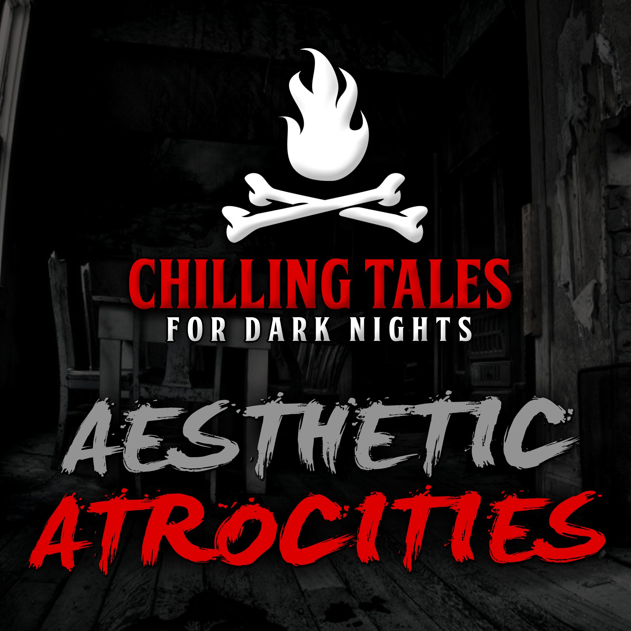 78: Aesthetic Atrocities – Chilling Tales for Dark Nights