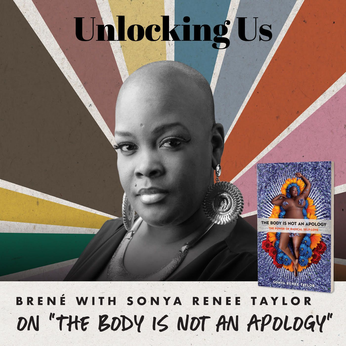 "Brené with Sonya Renee Taylor on ""The Body is Not an Apology"""