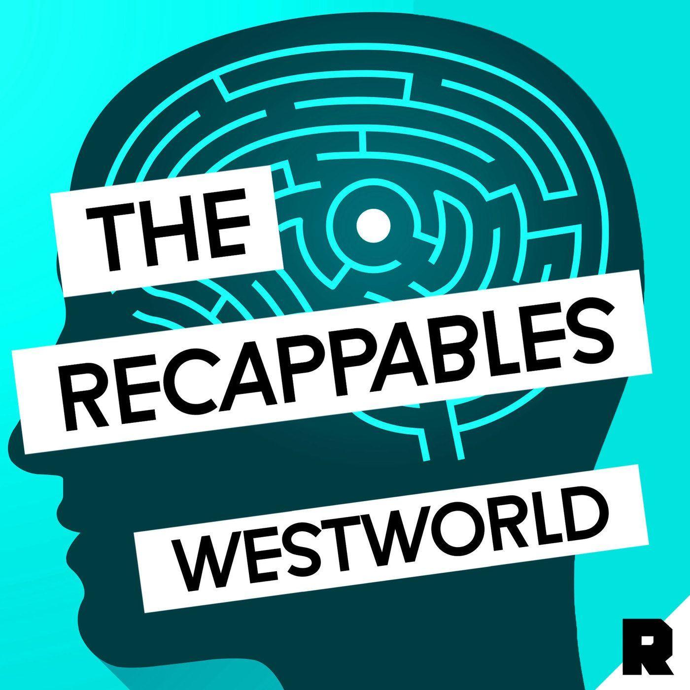 'Westworld' S1 Recap