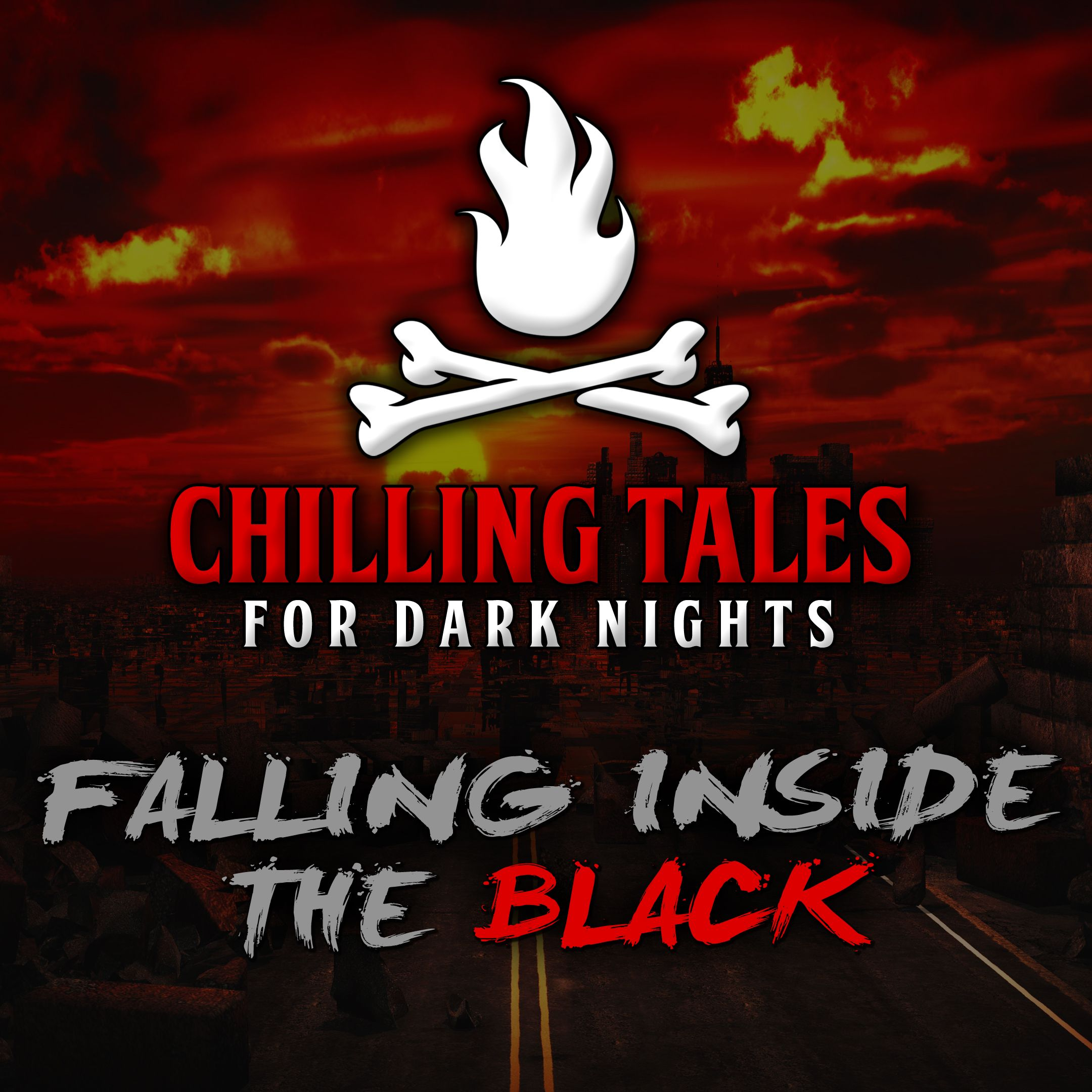 52: Falling Inside the Black – Chilling Tales for Dark Nights