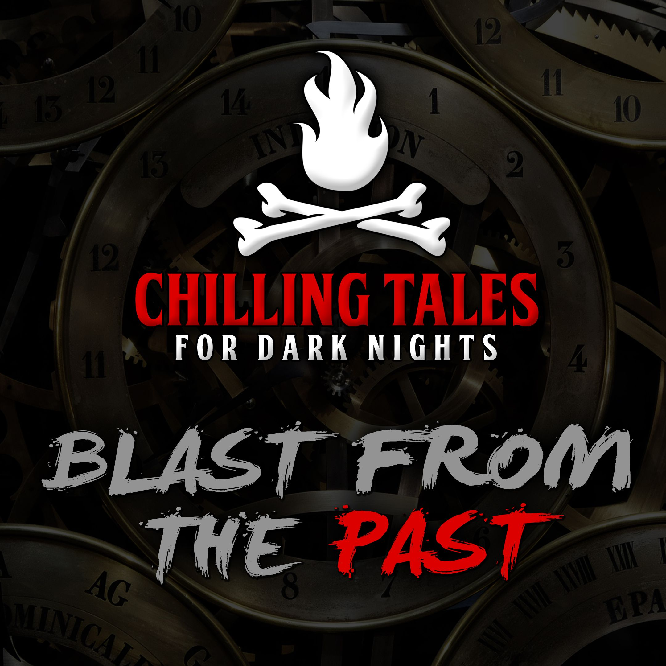 71: Blast from the Past – Chilling Tales for Dark Nights