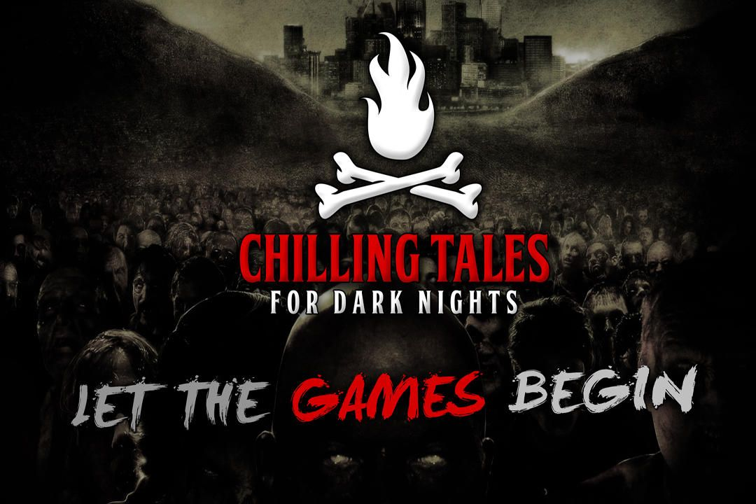 17: Let the Games Begin – Chilling Tales for Dark Nights