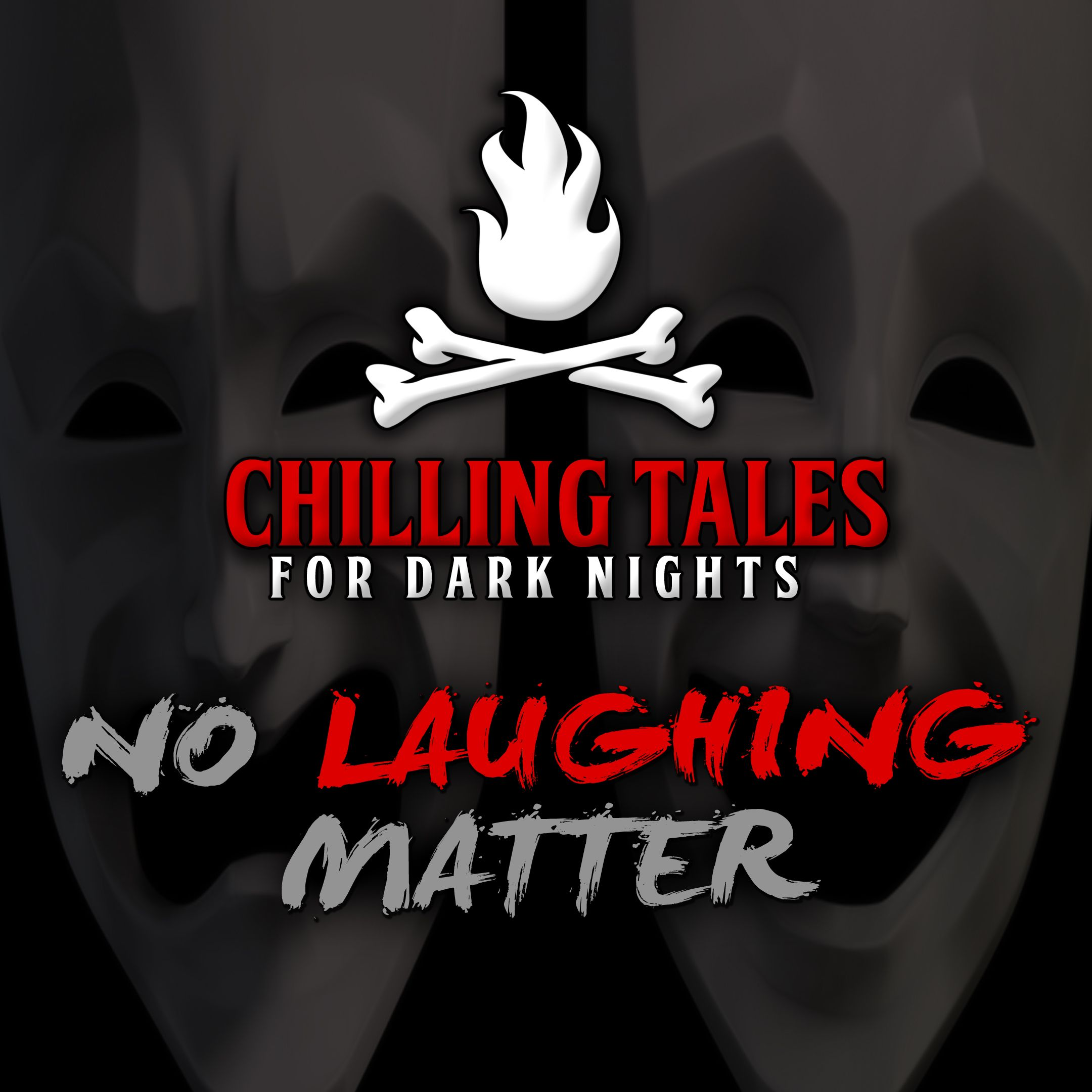 81: No Laughing Matter – Chilling Tales for Dark Nights