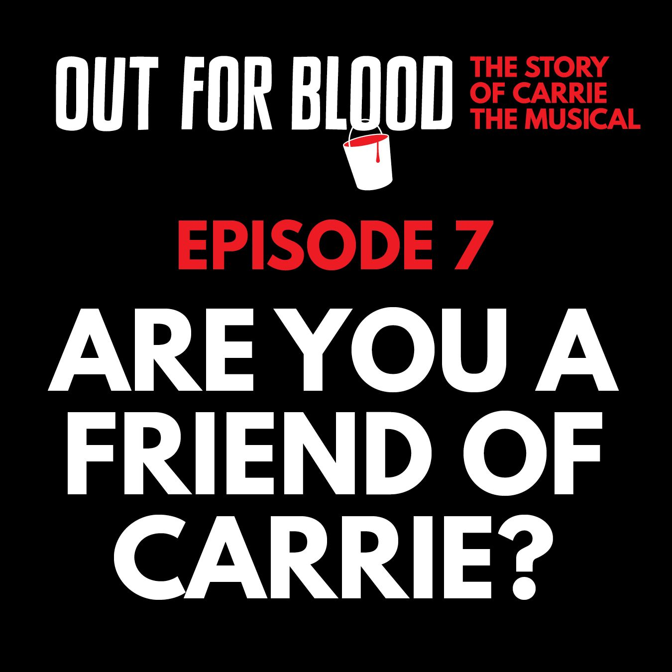 Chapter 7: Are you a Friend of Carrie?