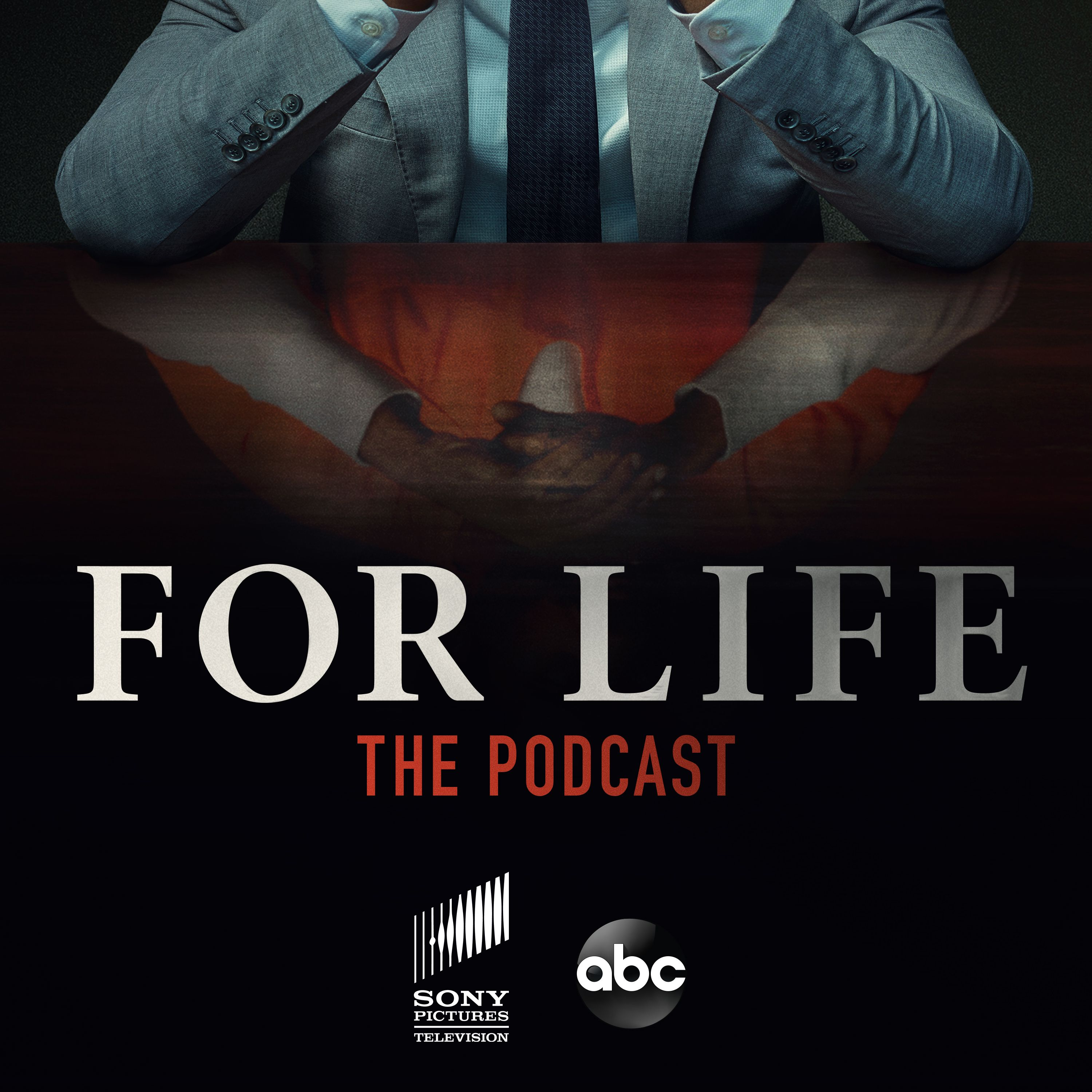 FOR LIFE: The Podcast:Sony Pictures Television & ABC
