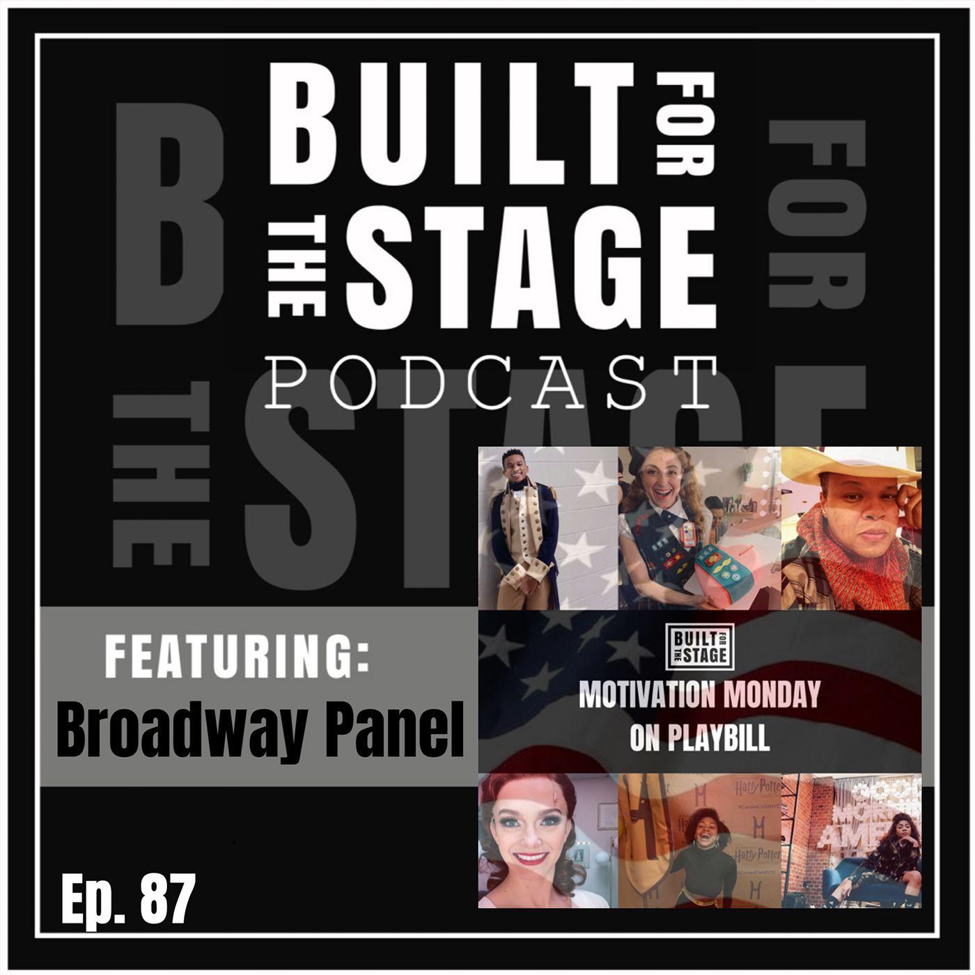 #87 - Broadway Panel - Dana Steingold, Nadia Brown, Gabe Hyman, Jerusha Cavazos, Jennifer Noble, Will Mann, Mo Brady