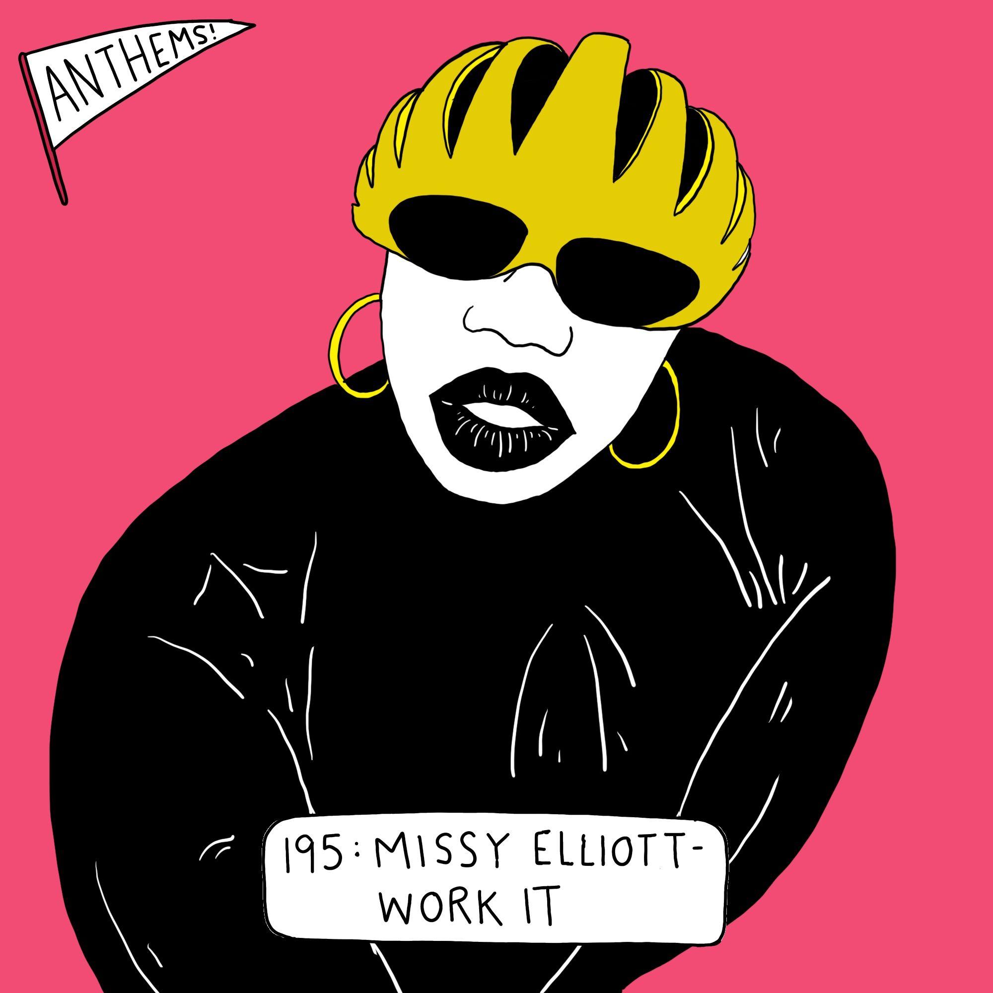 ANTHEMS: Missy Elliott — Work It