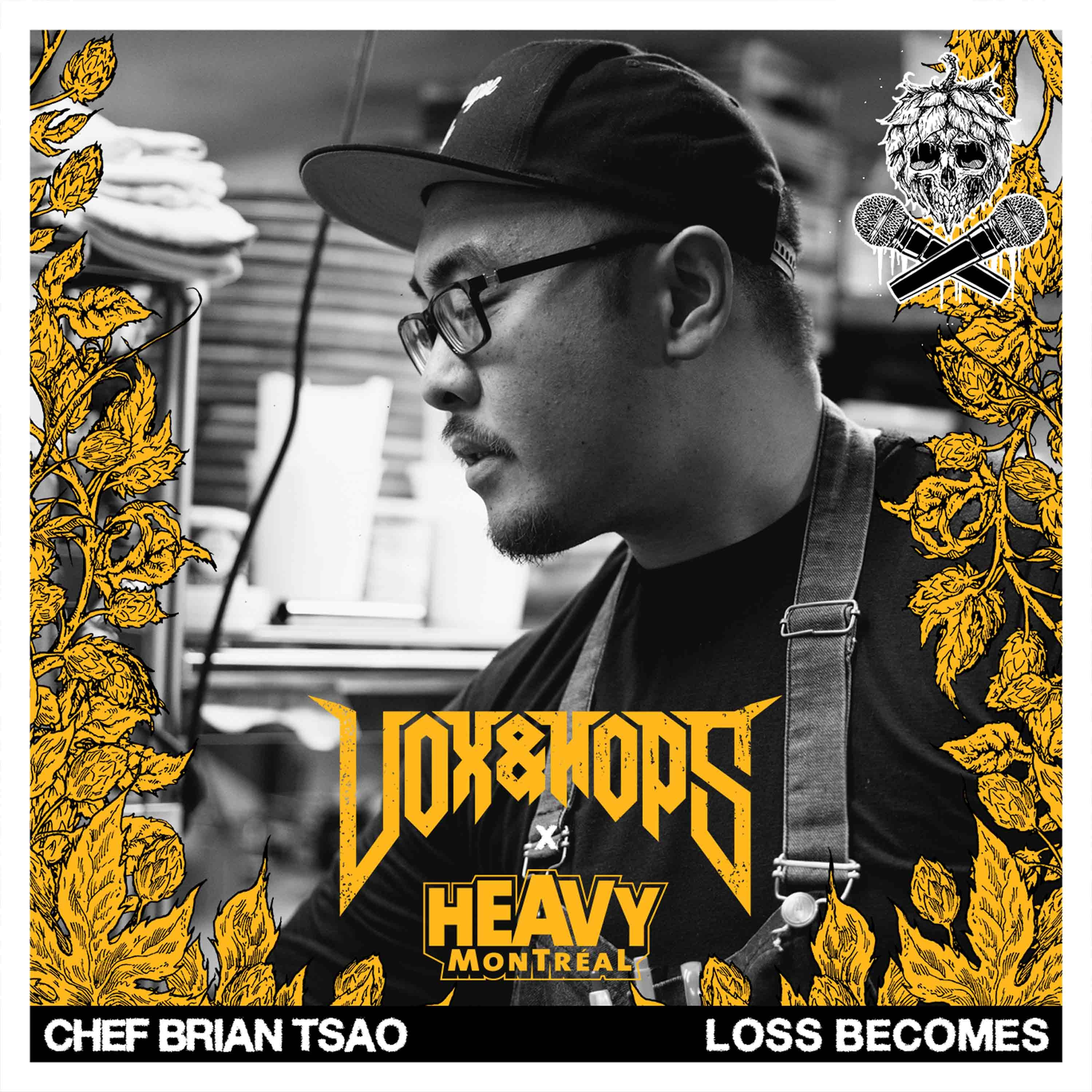 Killer Food For Backstage Passes with Chef Brian Tsao of Loss Becomes