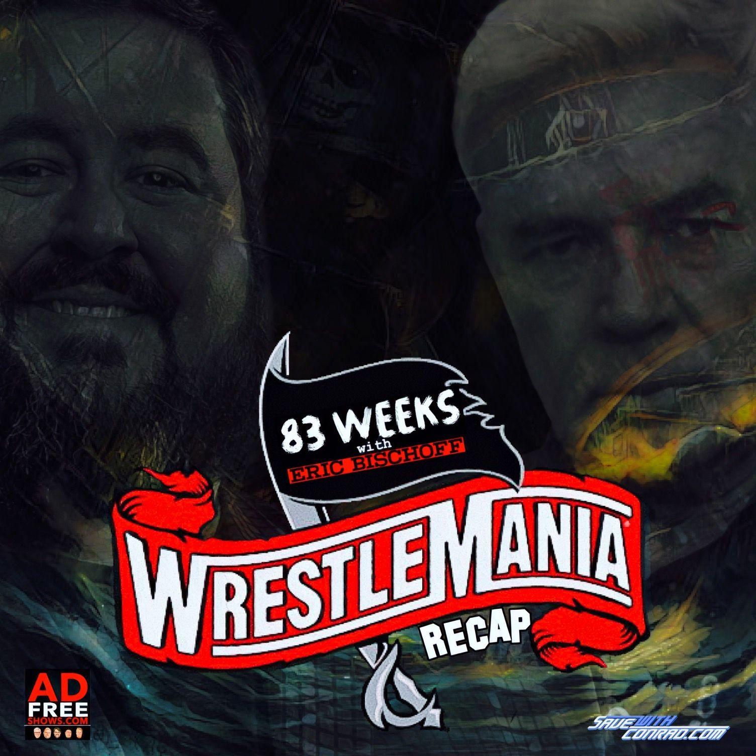 WrestleMania 36 Recap